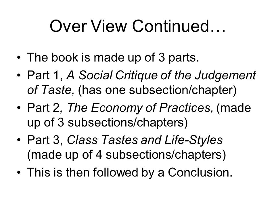 Over View Continued… The book is made up of 3 parts.