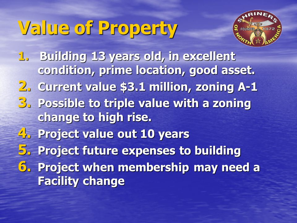 Value of Property 1. Building 13 years old, in excellent condition, prime location, good asset.