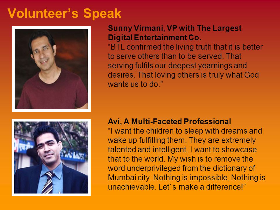 Volunteer's Speak Sunny Virmani, VP with The Largest Digital Entertainment Co.