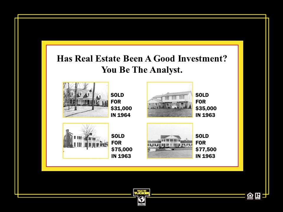 Has Real Estate Been A Good Investment You Be The Analyst.