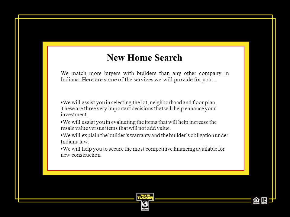 New Home Search We match more buyers with builders than any other company in Indiana.