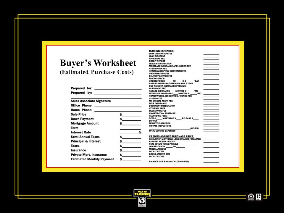 Buyer's Worksheet (Estimated Purchase Costs)