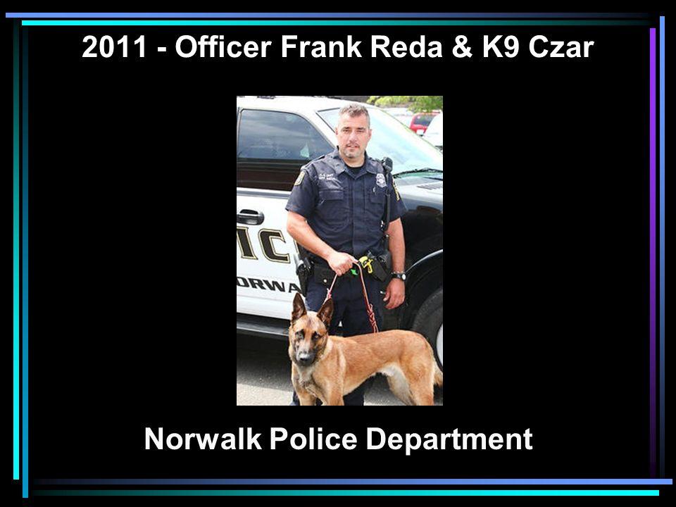 2011 - Officer Frank Reda & K9 Czar Norwalk Police Department