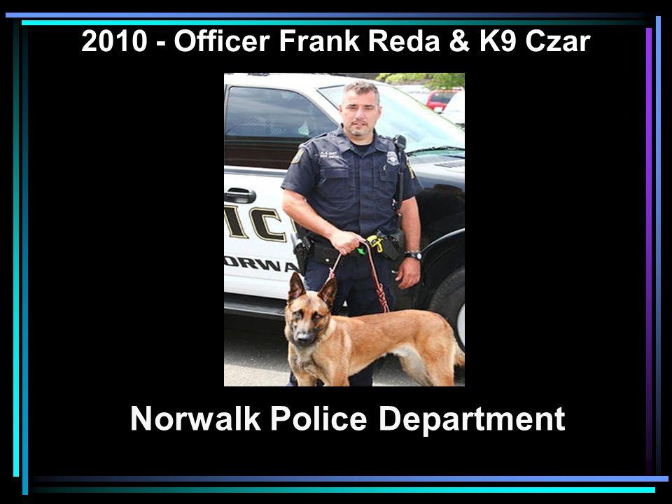 2010 - Officer Frank Reda & K9 Czar Norwalk Police Department