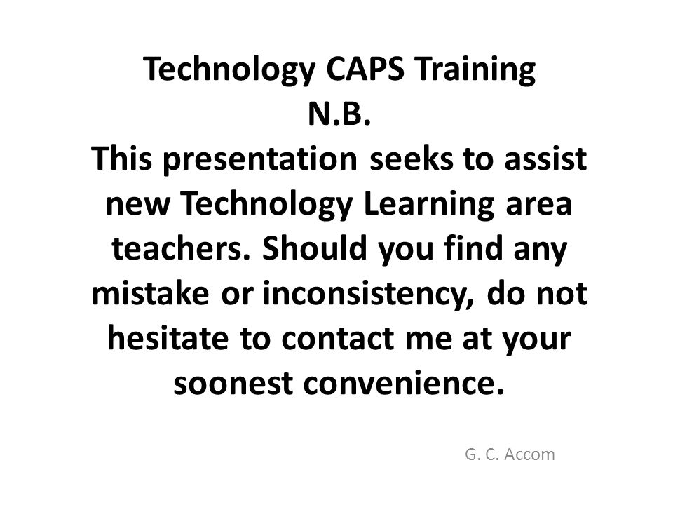 NB: Technology, society and the environment must be addressed throughout the syllabus wherever applicable.