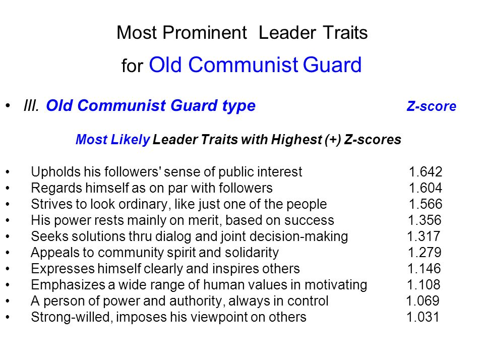 Most Prominent Leader Traits for Old Communist Guard III.