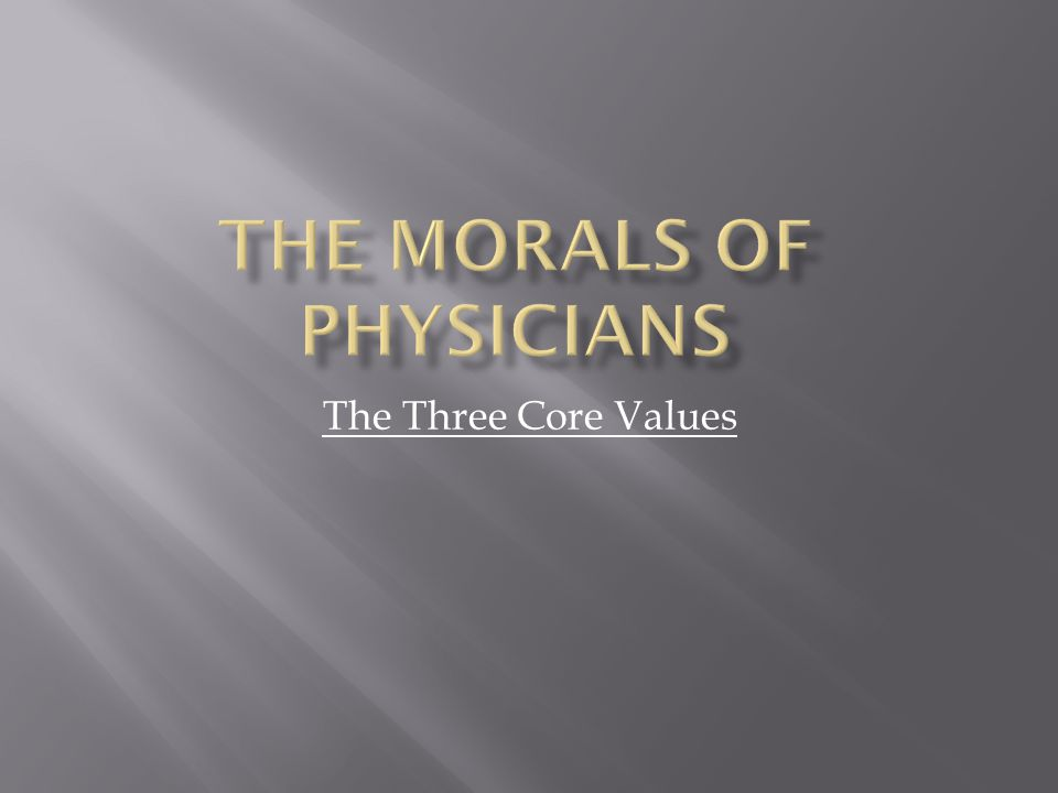 The Three Core Values