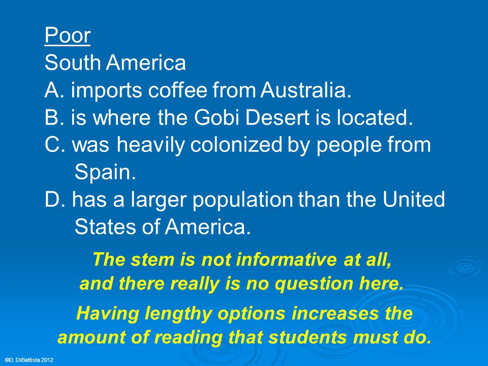 Poor South America A. imports coffee from Australia. B. is where the Gobi Desert is located. C. was heavily colonized by people from Spain. D. has a l