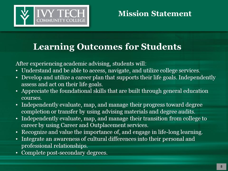 Mission Statement 9 Professional Expectations for Academic Advisors To fully engage students in academic advising, academic advisors will: Make themselves accessible to students through consistent office hours, phone contact, and email communication.