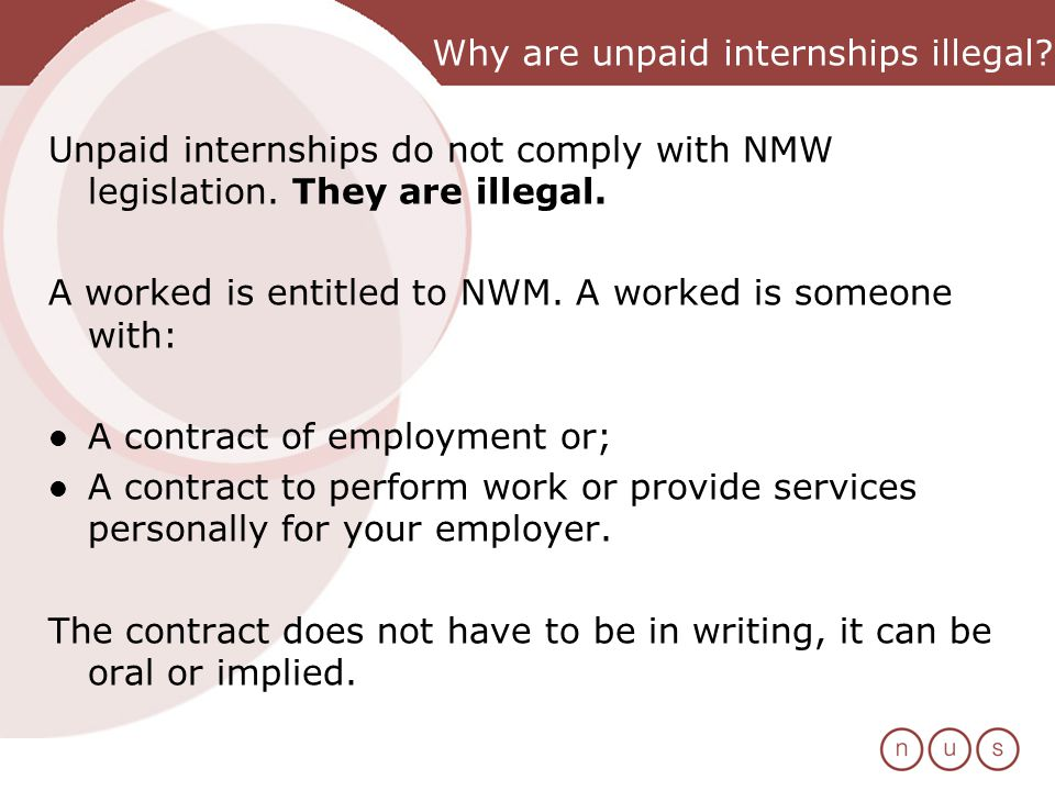Why are unpaid internships illegal. Unpaid internships do not comply with NMW legislation.