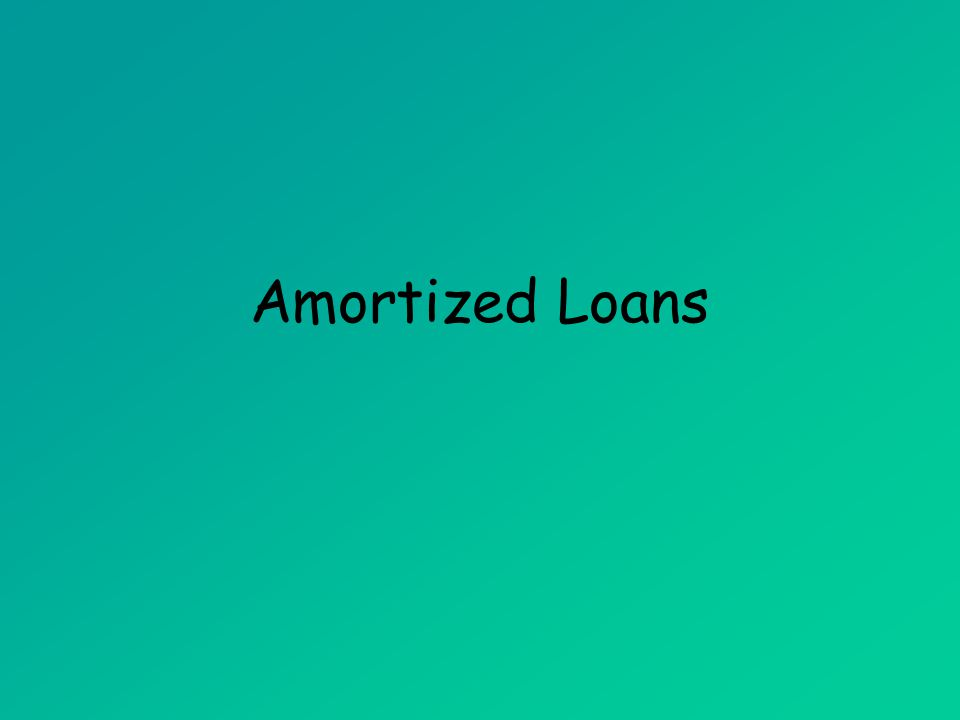 Objectives Calculate the monthly payment for a simple interest amortized loan.