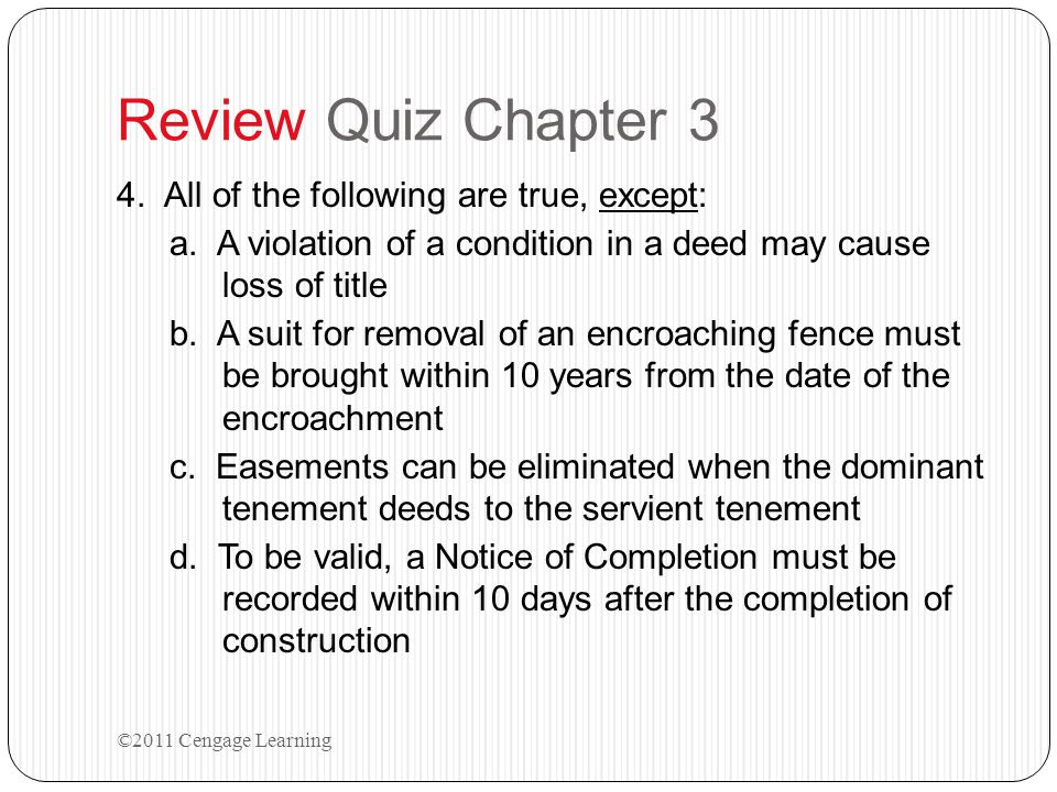 Review Quiz Chapter 3 4. All of the following are true, except: a.