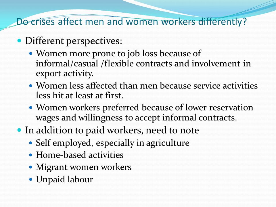 Do crises affect men and women workers differently.