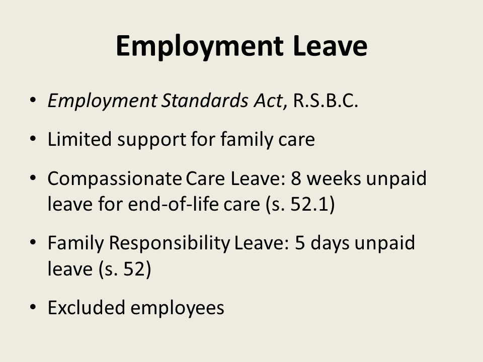Employment Leave Employment Standards Act, R.S.B.C.