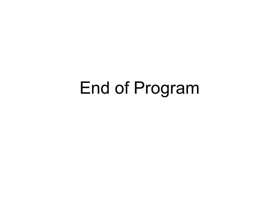 End of Program