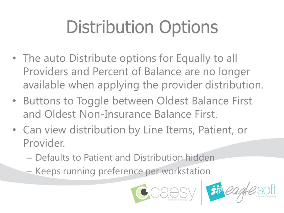 Distribution Options The auto Distribute options for Equally to all Providers and Percent of Balance are no longer available when applying the provide