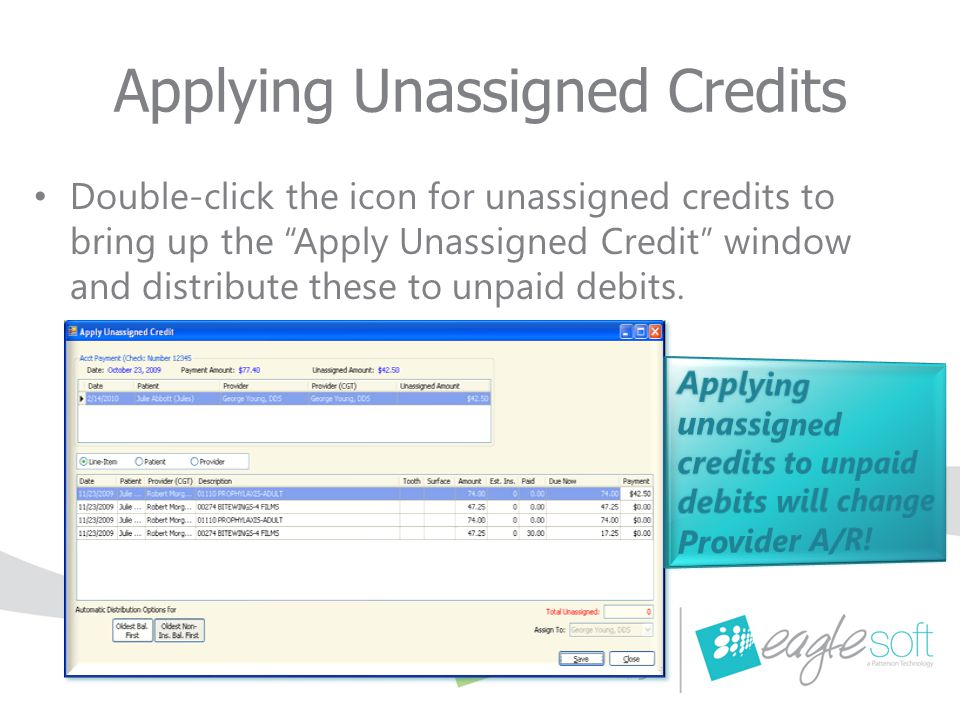 """Applying Unassigned Credits Double-click the icon for unassigned credits to bring up the """"Apply Unassigned Credit"""" window and distribute these to unpa"""