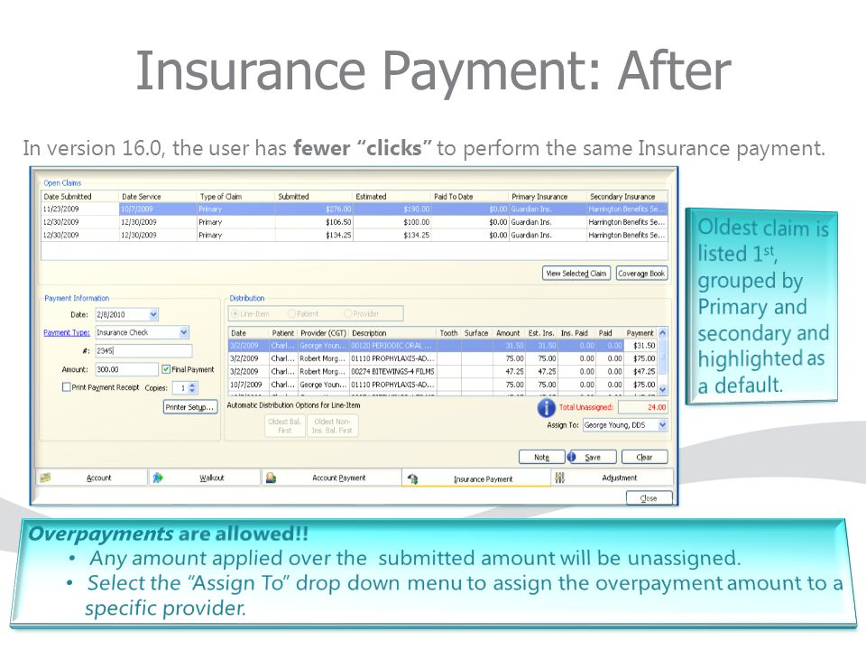 """In version 16.0, the user has fewer """"clicks"""" to perform the same Insurance payment. Insurance Payment: After"""