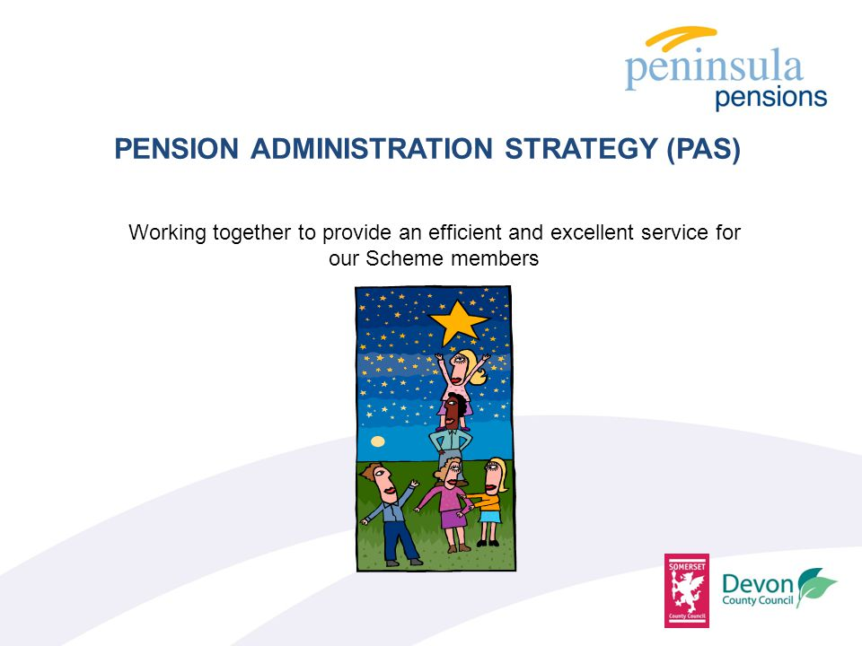 1.Public Service Pensions Act 2013 2.The Pension Regulator 3.Regulation 59 of the LGPS (Administration) Regulations 2013 permit Administering Authorities to produce a PAS.