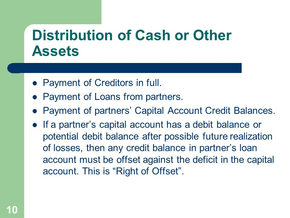 10 Distribution of Cash or Other Assets Payment of Creditors in full.
