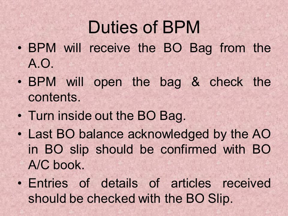 Contents of a BO Bag received from the AO: - (a)Paid & unpaid unregistered articles of the letter mail, (b)Registered articles, VP & Insured articles of the letter mail, (c)Registered parcels, VP & Insured Parcels, (d)Unregistered parcels, (e)MO s for payment,