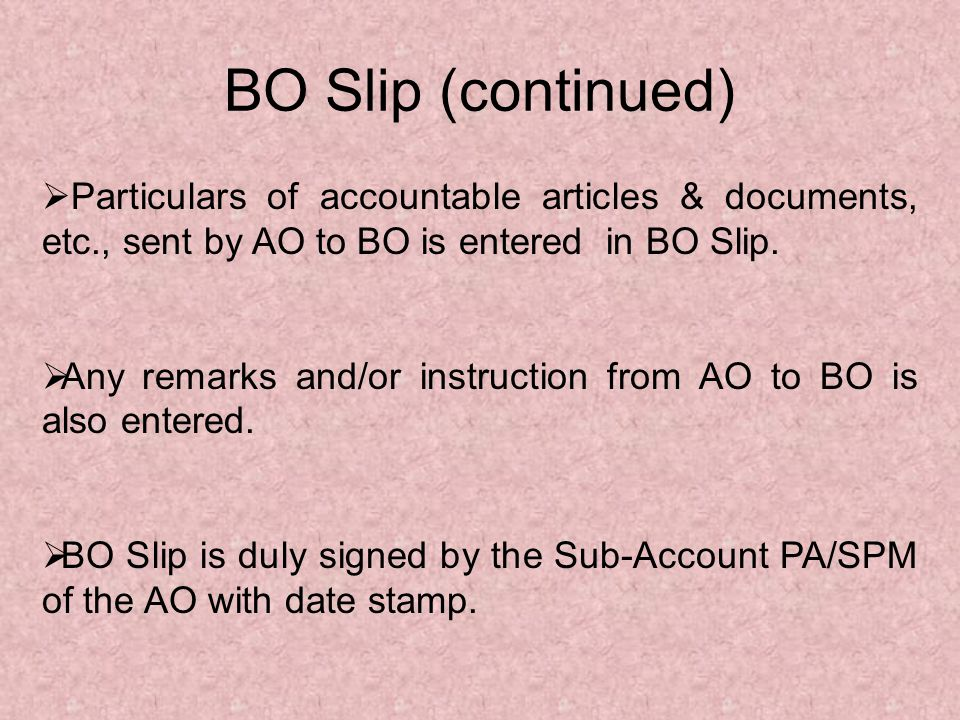 Contents of the BO Bag sent by the BO to its AO: - (a)BO Daily account, (b)Paid & unpaid unregistered letters posted or returned undelivered, (c)Registered letters or Parcels posted at the BO, (d)VP letters/parcels posted at the BO or returned as undelivered, (e)MO s for issue, (f)Paid MO vouchers,