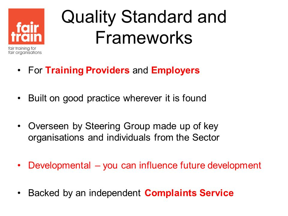 What The Frameworks Cover Confirm it is a voluntary activity Organisation –Preparing the systems to support WE Planning the Placement –Ensuring young person and employer are prepared Starting the Placement –Good induction vital The Placement Conducting Reviews End of Placement … and afterwards