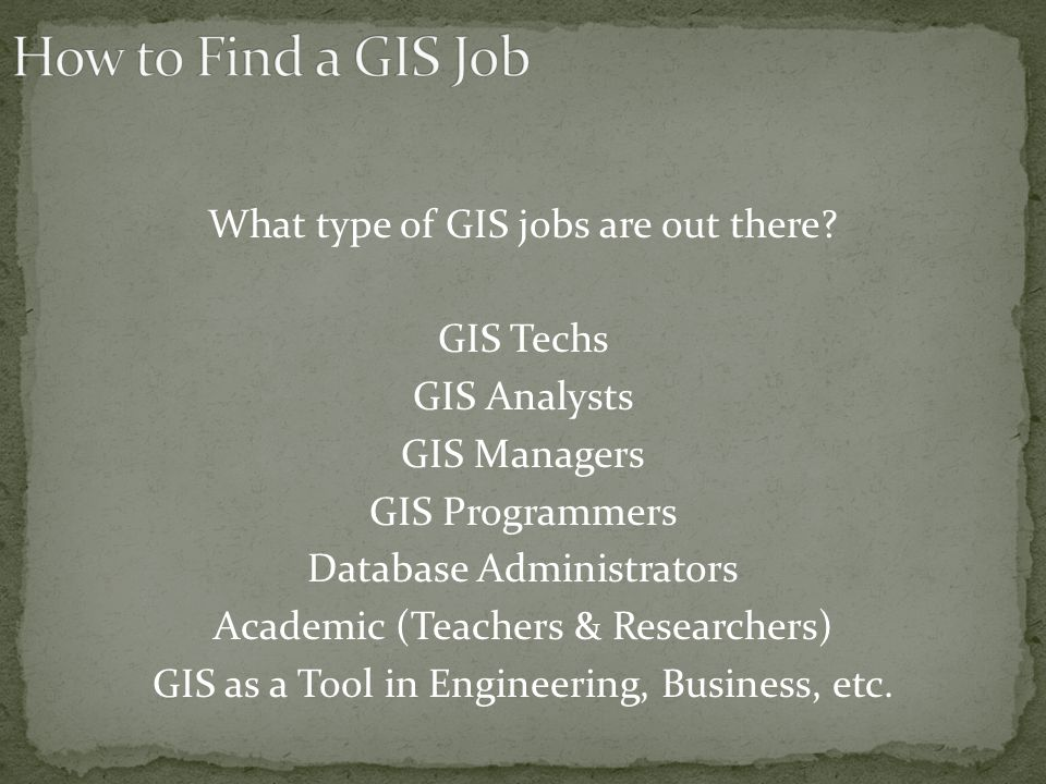 What type of GIS jobs are out there.