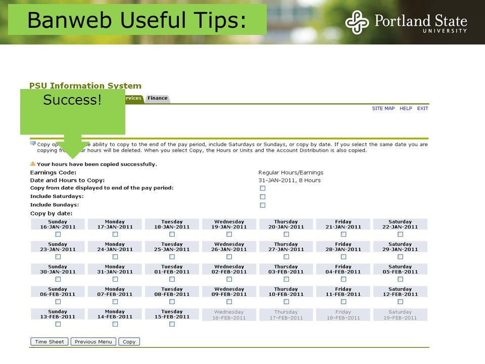 Success! Banweb Useful Tips: