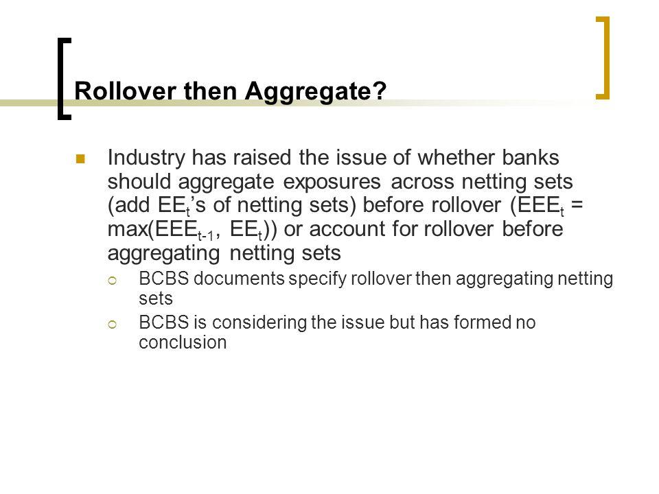 Rollover then Aggregate.