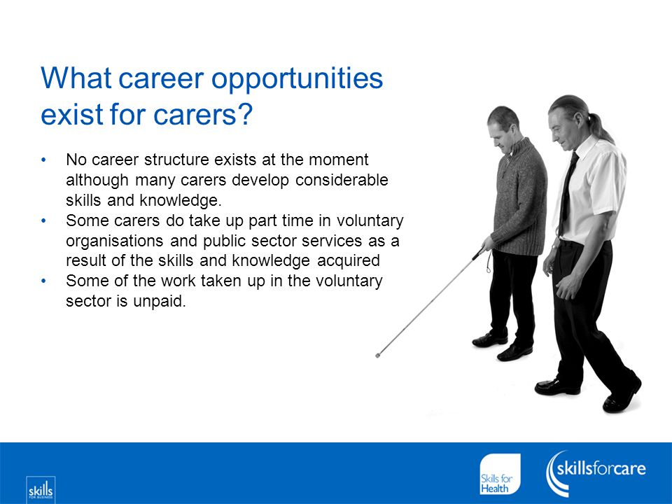 What career opportunities exist for carers.