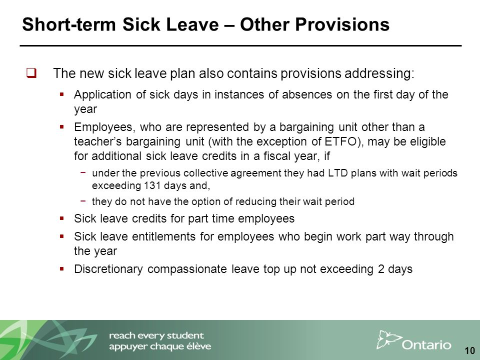 Short-term Sick Leave – Other Provisions  The new sick leave plan also contains provisions addressing:  Application of sick days in instances of abs