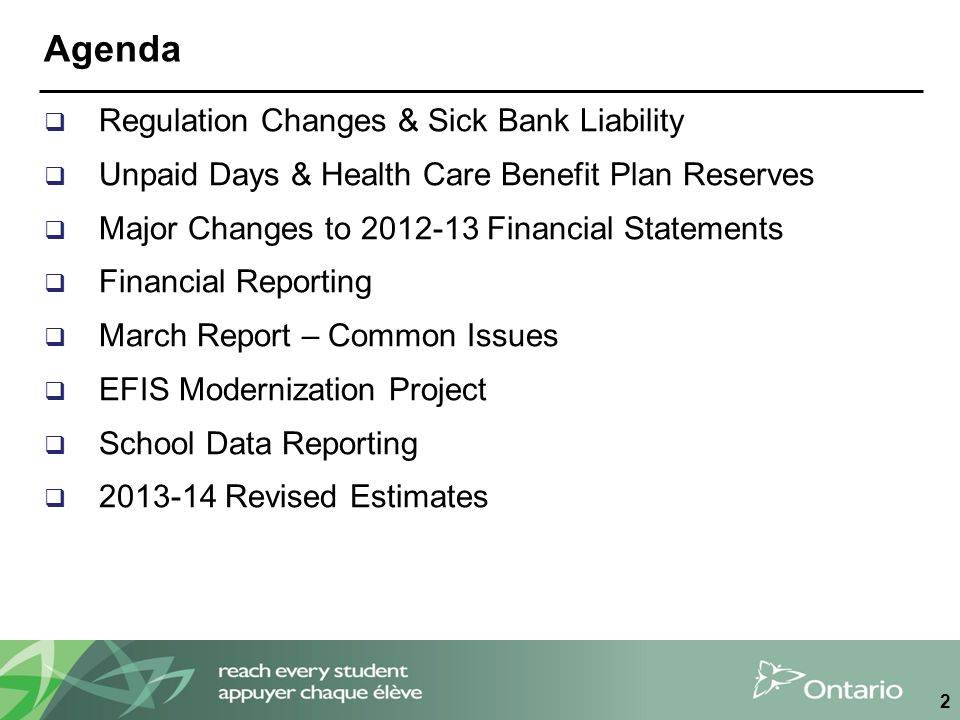 Agenda  Regulation Changes & Sick Bank Liability  Unpaid Days & Health Care Benefit Plan Reserves  Major Changes to 2012-13 Financial Statements 