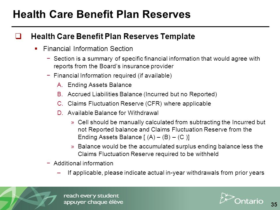 Health Care Benefit Plan Reserves  Health Care Benefit Plan Reserves Template  Financial Information Section −Section is a summary of specific finan