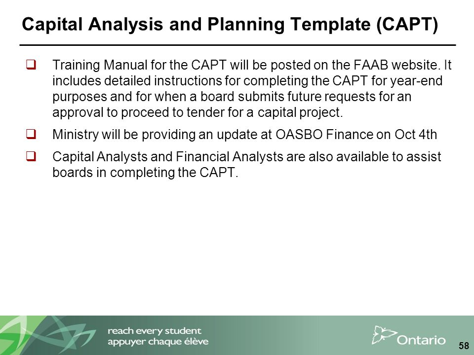 Capital Analysis and Planning Template (CAPT)  Training Manual for the CAPT will be posted on the FAAB website. It includes detailed instructions for