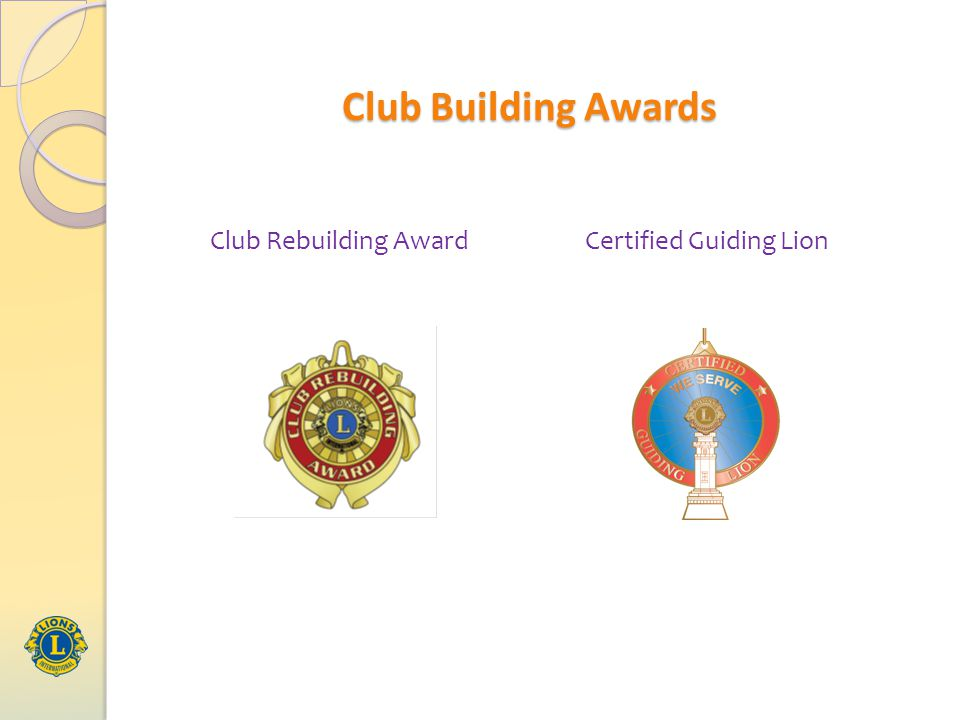 Club Building Awards Club Rebuilding AwardCertified Guiding Lion
