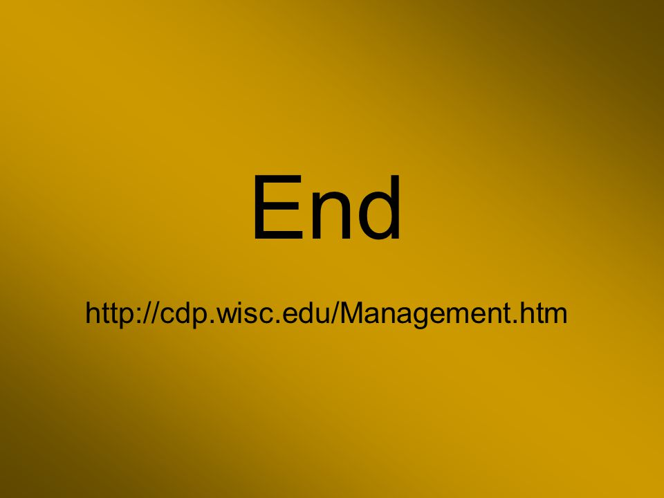 End http://cdp.wisc.edu/Management.htm