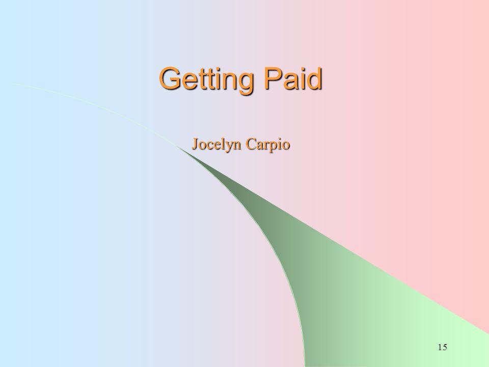 15 Getting Paid Jocelyn Carpio
