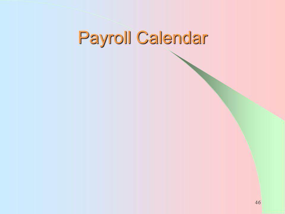 46 Payroll Calendar