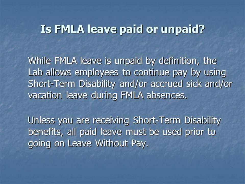 What do I do if I think I am entitled to FMLA leave.