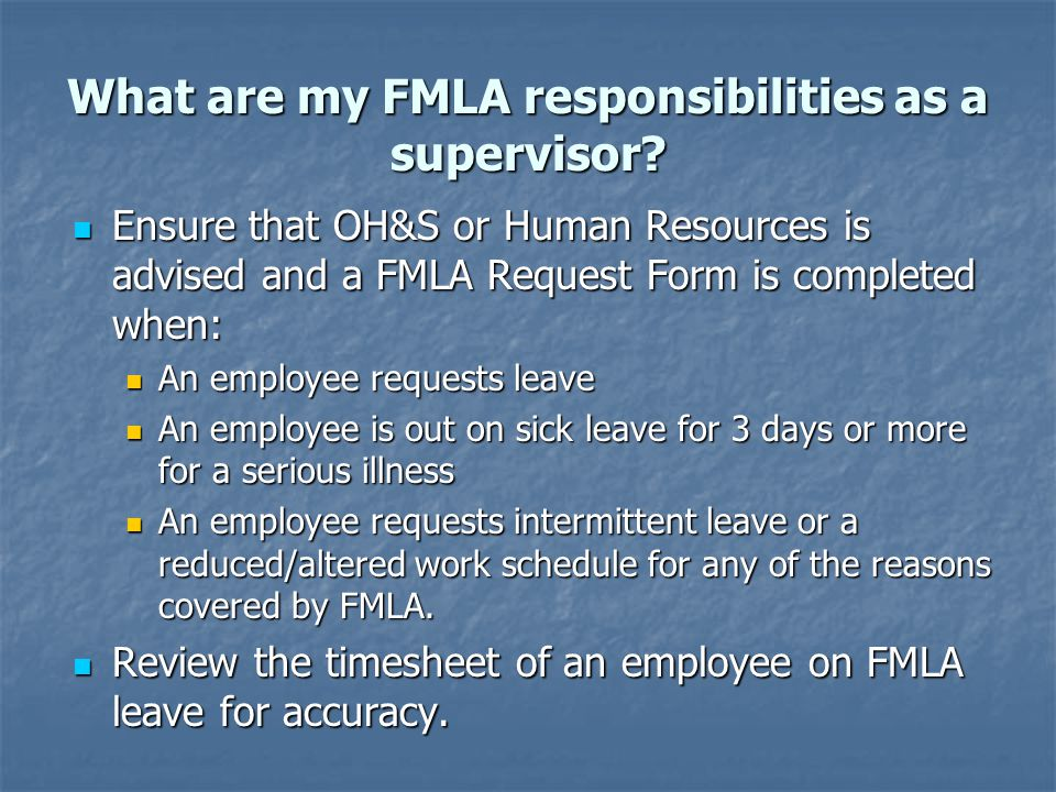 What are my FMLA responsibilities as a supervisor.