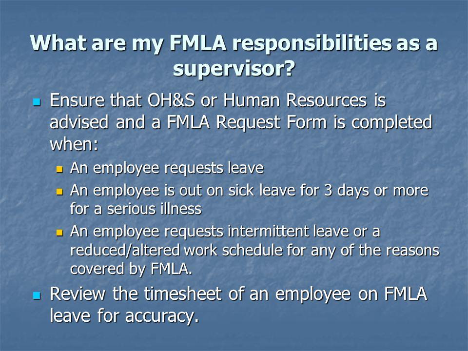 Who approves FMLA leave.Who tracks FMLA leave.