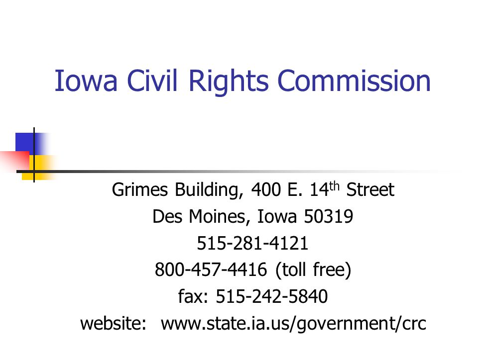 Iowa Civil Rights Commission Grimes Building, 400 E.