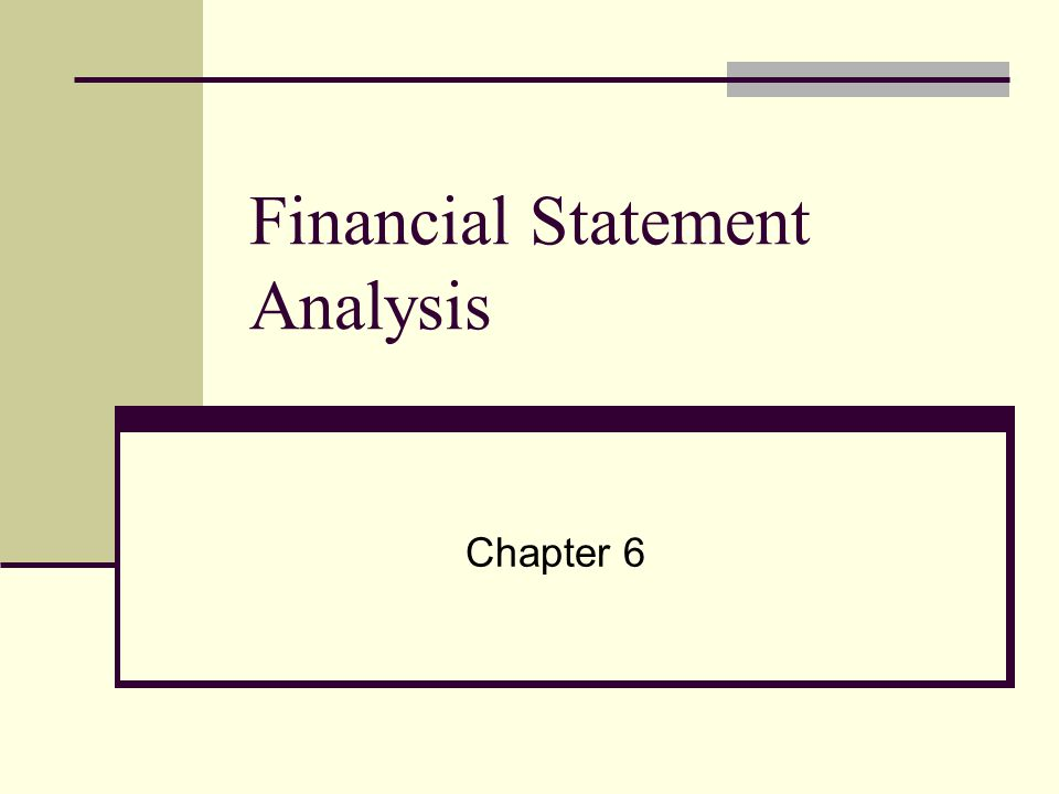 Financial Statement Analysis Chapter 6