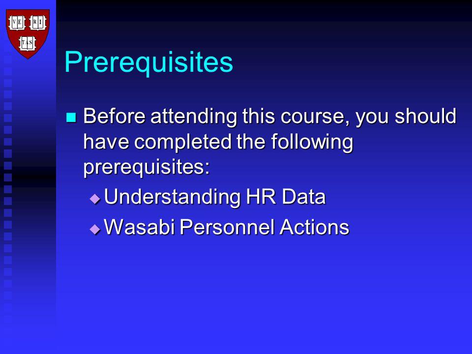 Course Contents Unit 1: HR Process Overview Unit 1: HR Process Overview Unit 2: Processing Academic Appointments in Wasabi Unit 2: Processing Academic Appointments in Wasabi