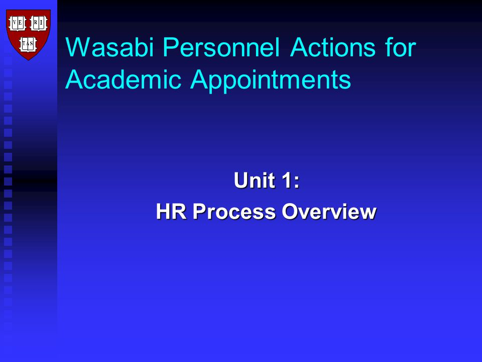 Term Appointment Rules Local Departments (HSPH): Local Departments (HSPH): Initiate the Term Appointment process through Wasabi Central Payroll: Central Payroll: Executes daily Auto Termination batch process