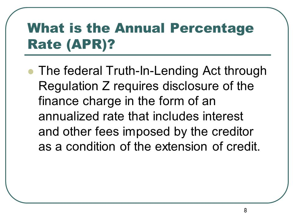 What is the Annual Percentage Rate (APR).