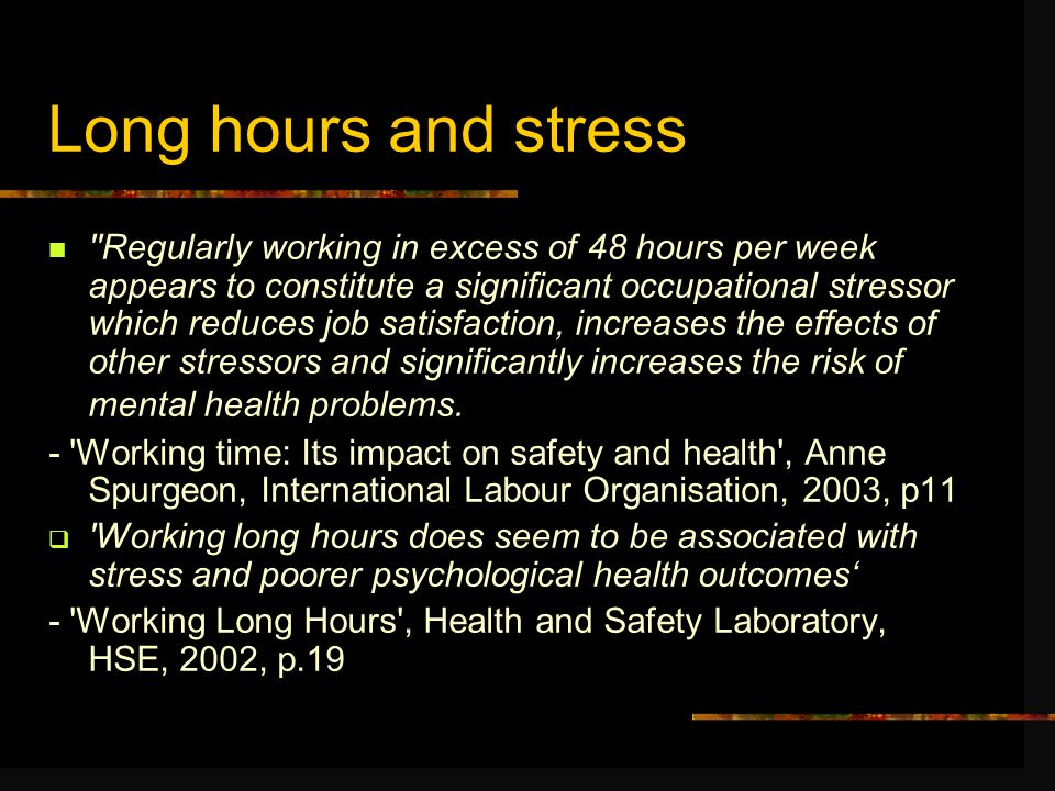 Working Time Regs 1998 48 hours average week (UK individual opt-outs) 8 hour night/ 48 hour weekly limit on night work Free health checks for night workers Weekly rest – 1 day Daily rest – 11 hours In-work break of 20 minutes if day more than 6 hours long 4 weeks paid annual leave (see -http://www.dti.gov.uk/er/work_time_regs/index.htm)