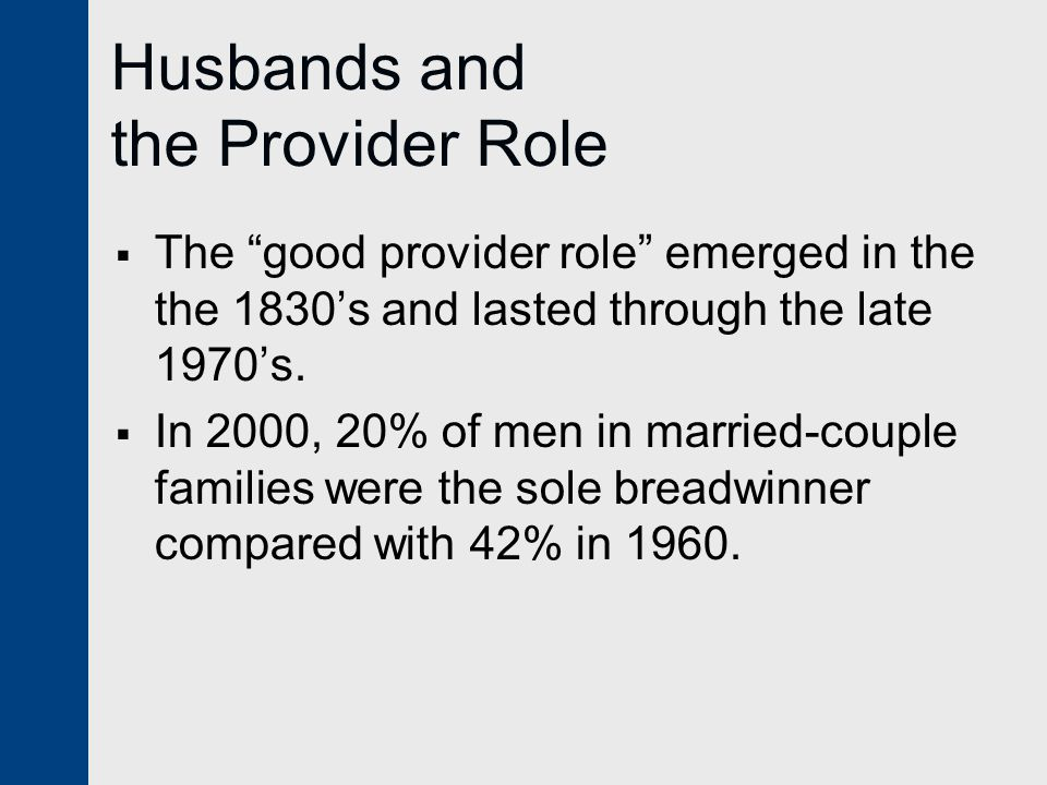 Two-Earner Marriages— Work/Family Options  Marriages in which both partners are in the labor force are the statistical norm among married couples.