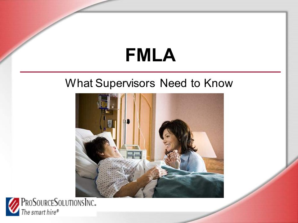FMLA What Supervisors Need to Know